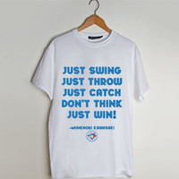 Just Swing Just Throw Just Catch Don't Think Just Win! t shirt men and t shirt women by fashionveroshop