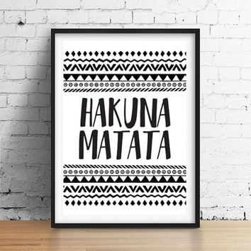 Hakuna Matata, Aztec Print, Kids Poster, Typography Print, Pumba Quote, Nursery Decor,Lion King Quotes, Nursery Wall Art, Motivational Print