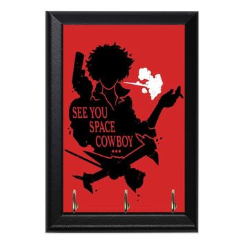 See You Space Cowboy Bebop Anime Geeky Wall Plaque Key Holder Hanger