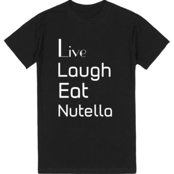 Live Laugh Eat Nutella