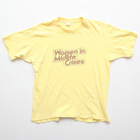 "Vintage 70s / 80s ""Women in Midlife Crises"" Pastel Yellow Soft and Thin T-Shirt Marked Size L Fits S"