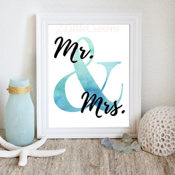 Bridal Printable Mr & Mrs Print Wedding Sign Bridal Shower Sign Bridal Shower Gift Printable Wall Art Watercolor Blue Green digital File