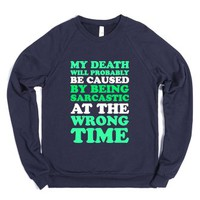 Sarcastic At The Wrong Time-Unisex Navy Sweatshirt