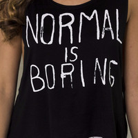 Normal Is Boring Black Graphic Tank