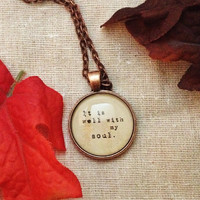 It is well with my soul pendant vintage copper Christian quote