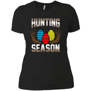Hunting Season- Funny Easter Egg Hunting Tshirt Gift Apparel Next Level Ladies Boyfriend Tee