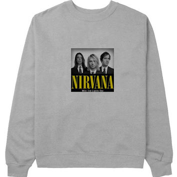 nirvana sweater Gray Sweatshirt Crewneck Men or Women for Unisex Size with variant colour