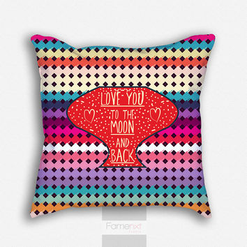 Decorative Cushion Cover. Colorful Love You to the Moon and Back Pattern Pillow Cover. 18 inch. Double sided Print