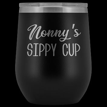 Nonny's Sippy Cup Nonny Wine Tumbler Gifts for Nonnys Funny Stemless Stainless Steel Insulated Tumblers Hot Cold BPA Free 12oz Travel Cup