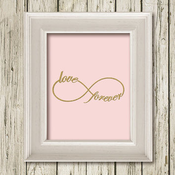 INFINITY  Love Forever Symbol Love Pink Gold Print Printable Instant Download Art Print Wall Art Home Decor G090pink