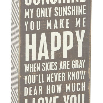 Primitives by Kathy Gray Box Sign 4-Inch by 10-Inch You Are My Sunshine