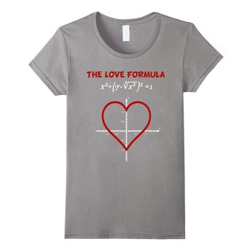 Funny The Love Formula Math T Shirt for Valentine Day