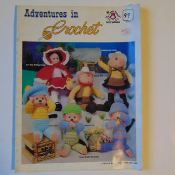 Adventures in Crochet 1984 Dolls Toys Stuffed Crochet by And I made it myself Instructions