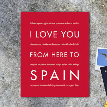 Spain Art Print, I Love You From Here To SPAIN, Shown in Scarlet Red