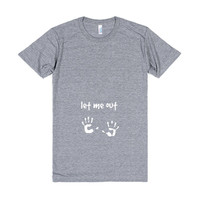 Let Me Out Pregnant Shirt