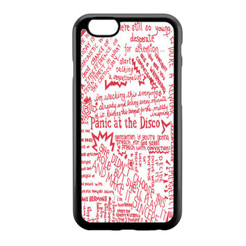 Panic at The Disco Lyric Red iPhone 6 Case