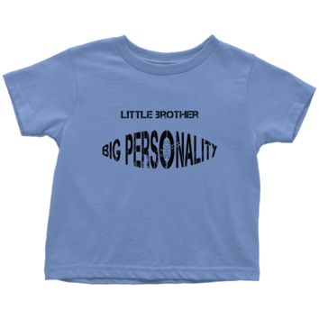 Little Brother Big Personality Toddler Tee