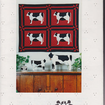 Hurrah for Holsteins  Patterns for Quilted Wall Hanging and Two Sizes Fabric Jointed Cows  Peaceful Pleasures