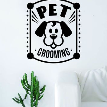 Pet Grooming Decal Sticker Wall Vinyl Art Home Room Decor Decoration Animal Pet Teen Rescue Adopt Business Dog Puppy Doggy Cute
