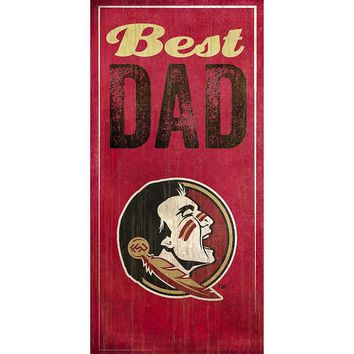 Florida State Seminoles Best Dad Sign (Fsu Team)