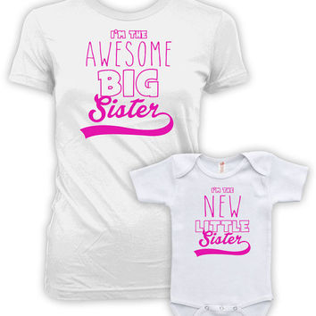 Big Sister Little Sister Shirts Sister Gifts Big Sister Gifts I'm The Awesome Big Sister I'm The New Little Sister Bodysuit MAT-764-765