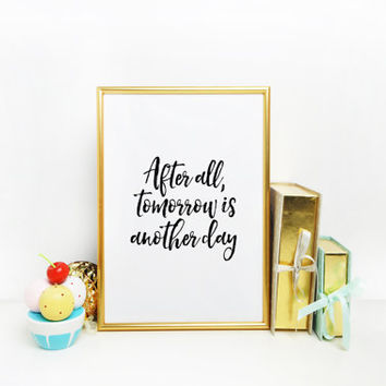 Gone with the Wind, Nursery Decor, Typographic Print, Word Art, Wall Quote, Gold, White After all, tomorrow is another day, Scarlett O'Hara