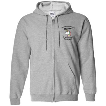 You May Have Stopped Believing In Unicorns Zip Up Hooded Sweatshirt