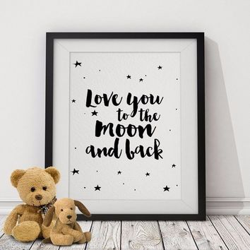 Love You to The Moon and Back Poster Stars ,Motivational Quotes Wall Picture Canvas Nursery Art Prints Kids Room Decor No Frame