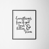 "Relax quote Relax poster ""Kitties & Wine"" Typography art Typographic print Motivational quote Inspirational poster Printable quotes Word art"