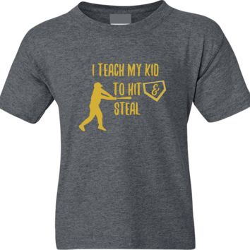 I Teach My Kid To Hit and Steal Baseball Mom Dad Short Sleeve Shirt