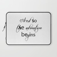 And So The Adventure Begins Laptop Sleeve by White Print Design