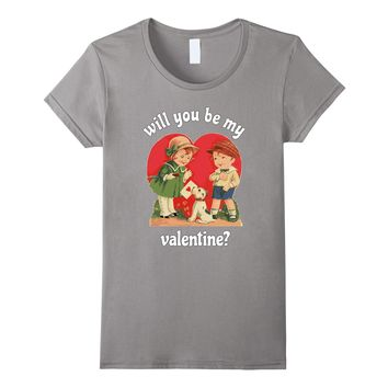 WILL YOU BE MY VALENTINE? CUTE VINTAGE INSPIRED T SHIRT
