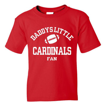 Daddys Little Cardinals Fan Toddler And Youth T-Shirt Arizona Fans Printed Tee for Kids Creepers & T-Shirts. Makes a Great Gift!!