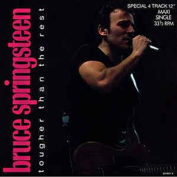 """Bruce Springsteen - Tougher Than The Rest (12"""", Maxi)"""
