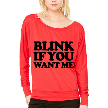 Blink If You Want Me ME WOMEN'S FLOWY LONG SLEEVE OFF SHOULDER TEE