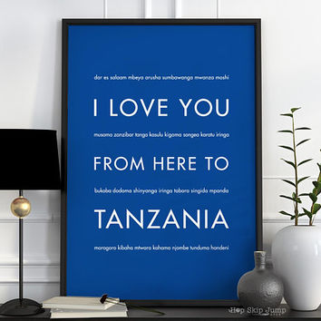 Tanzanian Art Print, Home Decor, Travel Poster,  I Love You From Here To TANZANIA, Shown in Royal Blue