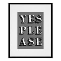 YES PLEASE Typography Art Poster