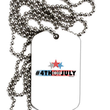 Hashtag 4th Of July Adult Dog Tag Chain Necklace