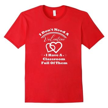 Funny Classroom School Teacher Valentine's Day Shirts Gift