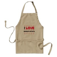 I LOVE MAKEUP ARTISTS ADULT APRON