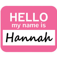 Hannah Hello My Name Is Mouse Pad