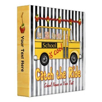 School is Cool Yellow Schoolbus - Customize 3 Ring Binders from Zazzle.com