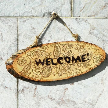 Rustic wooden Welcome sign woodburned wood slice ethnic style pyrography woodburning