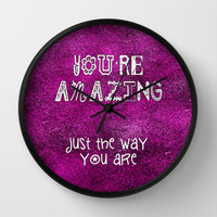 You're Amazing Wall Clock by Alice Gosling