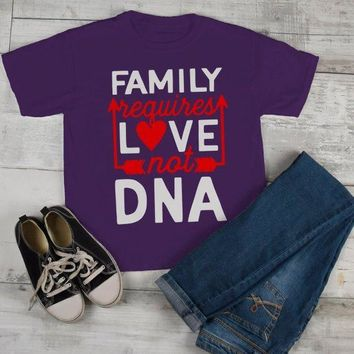 Kids Family T Shirt Requires Love Not DNA Blended Family Shirts Step Brother Step Sister Adoption Tee Toddler Boy's Girl's