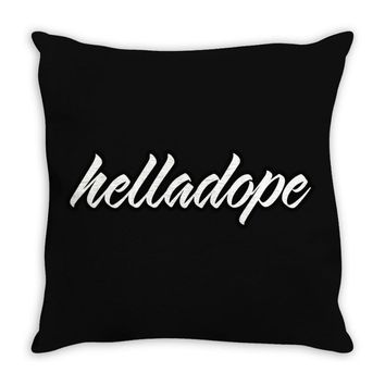 HELLA - DOPE Throw Pillow