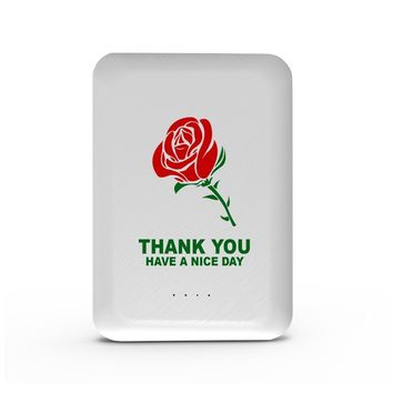 Thank You Have A Nice Day - 10,000 mAh Mini Portable Power Bank Charger