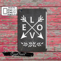 Love Quote Arrows Leaves Wreath Tumblr Inspired Cute Boho Chalk Custom iPad Mini, iPad 2 and 3 and 4 and iPad Air Case Cover