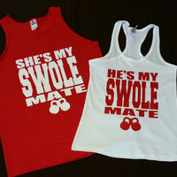 He's My Swole Mate, She's My Swole Mate Couples Workout Tanks. Couples Swole Mates gym Shirts. Couples shirts. Couples Fitness tanks