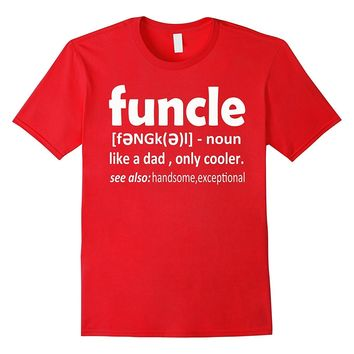 Men's FUNCLE Definition Uncle Gift Funny T-Shirt